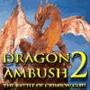 Embuscade de dragon 2