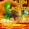 .  Alien contre robots